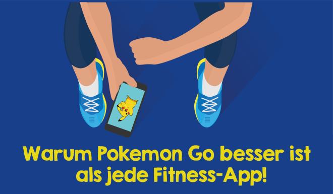 Warum Pokemon Go die beste Fitness App ist!