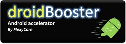DroidBooster von FlexyCore